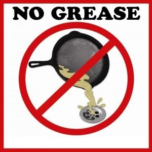 No Grease!