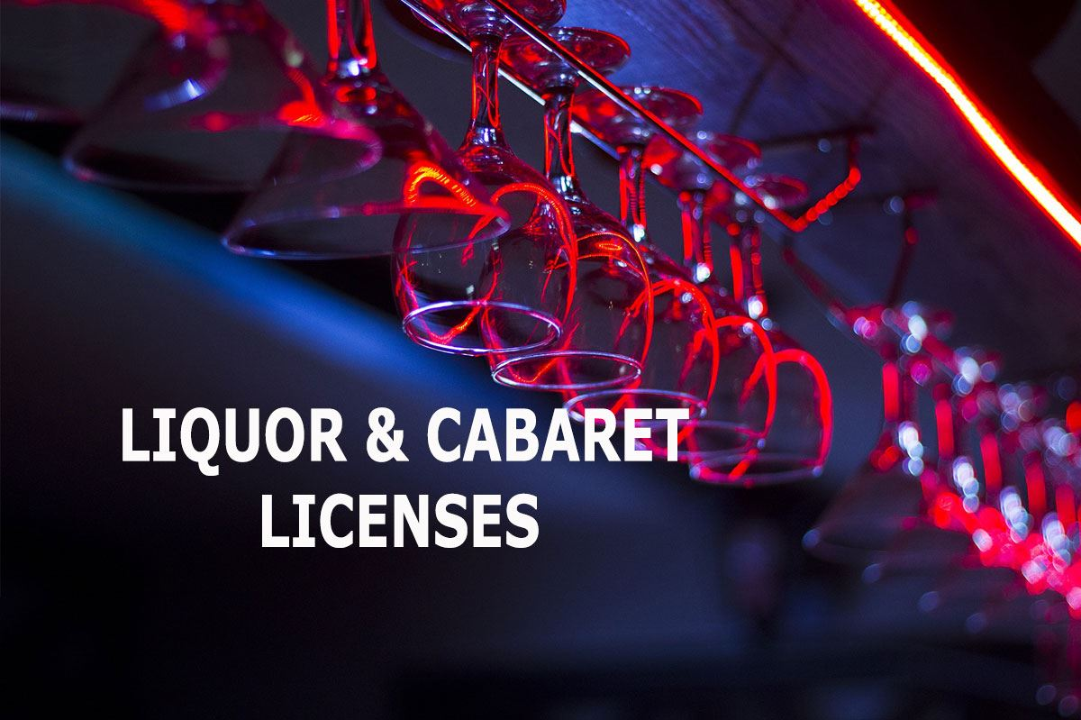 liquor and cabaret licenses
