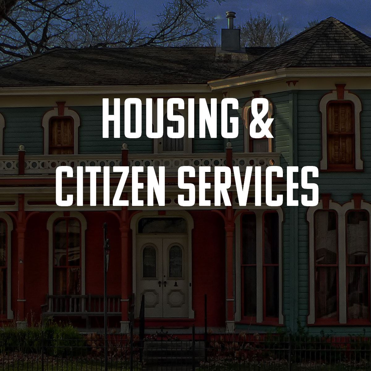 Housing and citizen services