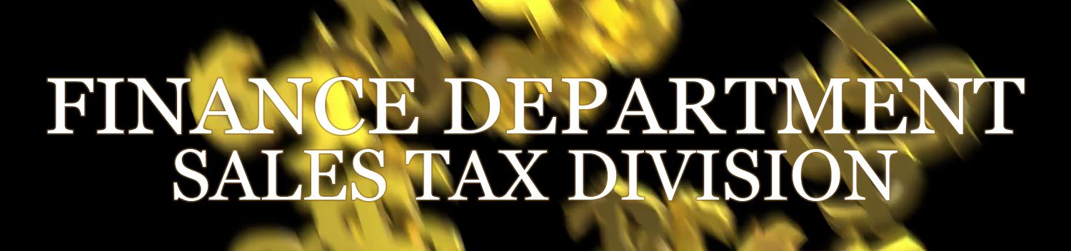 Finance Department Sales Tax Division