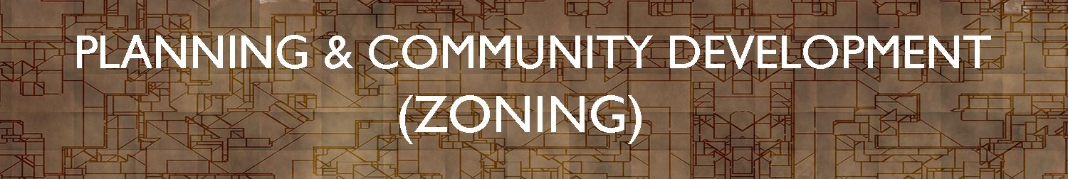 planning and community developmnt zoning