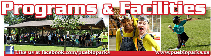 Pueblo Parks and Rec Recreation Programs and Facilities