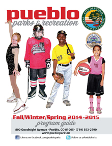 Pueblo Parks and Recreation Fall winter spring 2014-2015 program guid 800 goodnight ave pueblo co 81005 719553790 www.puebloparks.us img logo facebook like us on facebook.com slash puebloparks img twitter icon Follow us at puebloparks