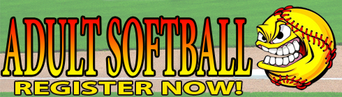 ADULT SOFTBALL REGISTER NOW